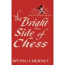 The Bright Side of Chess