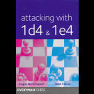 Attacking with 1. d4 & 1. e4