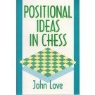CLEARANCE - Positional Ideas In Chess