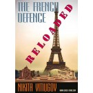 The French Defence - Reloaded