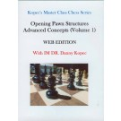 KOPEC DVD - Opening Pawn Structures Advanced Concepts - VOLUME 1