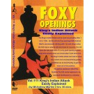 FOXY OPENINGS - VOLUME 111 - King's Indian Attack Easily Explained