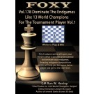 E-DVD FOXY OPENINGS - Volume 178 - Dominate the Endgames Like 13 World Champions for the Tournament Player - Vol. 1