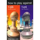How to Play Against 1. d4 & 1. e4