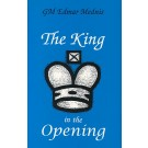 CLEARANCE - The King in the Opening