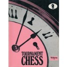 CLEARANCE - TOURNAMENT CHESS - Volume 33