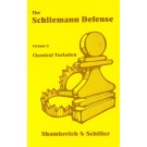 CLEARANCE - Schliemann Defense - Vol. 2 - Classical Variation