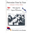 Petrosian Year by Year - Volume I (1942-1962)