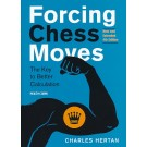 Forcing Chess Moves - New and Extended 4th Edition