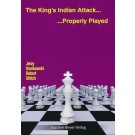The King's Indian Attack - Properly Played