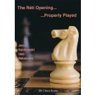 The Reti Opening - Properly Played