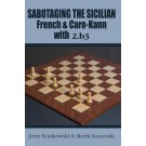 Sabotaging the Sicilian, French & Caro-Kann with 2. b3