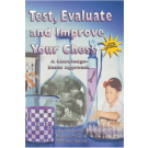 Test evaluate and improve your chess