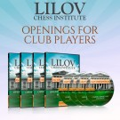 Lilov Chess Institute - #1 - Openings for Club Players - 4 DVDs - IM Valeri Lilov - Over 18 Hours of Content!