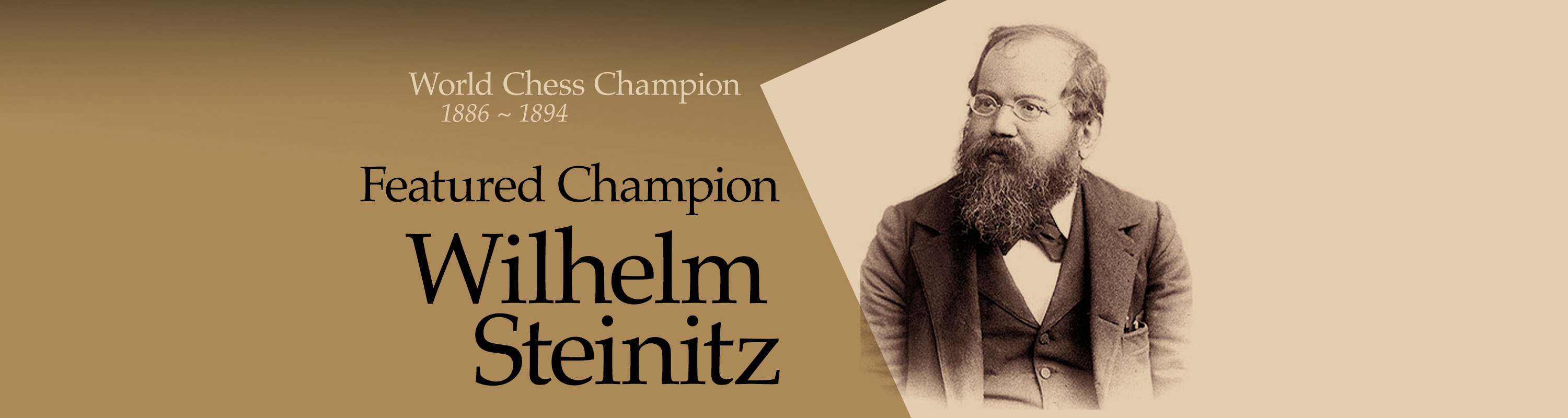 Featured Champion: Wilhelm Steinitz