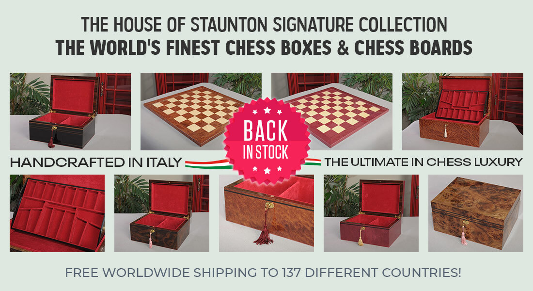 The House of Staunton Signature Collection